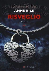 """Recensione di """"Risveglio"""" di Anne Rice"""