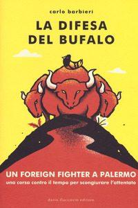"""Recensione de """"La difesa del bufalo"""" di Carlo Barbieri"""