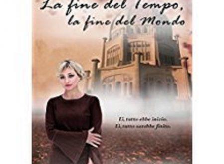 """Recensione di """"La fine del tempo, la fine del mondo"""" di Alessandra Leonardi"""