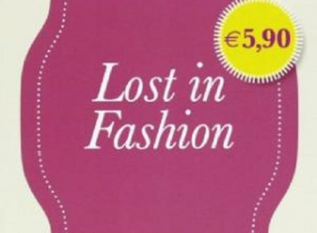 "Audio recensione di ""Lost in fashion"" di Silvia Paoli"