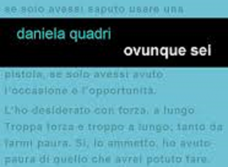 """Audio recensione di """"Ovunque sei"""" di Daniela Quadri a Parole di carta"""