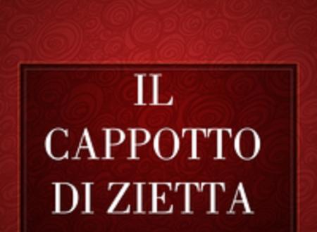 """Segnalazione di """"Il cappotto di zietta"""" di Lidia Del Gaudio"""