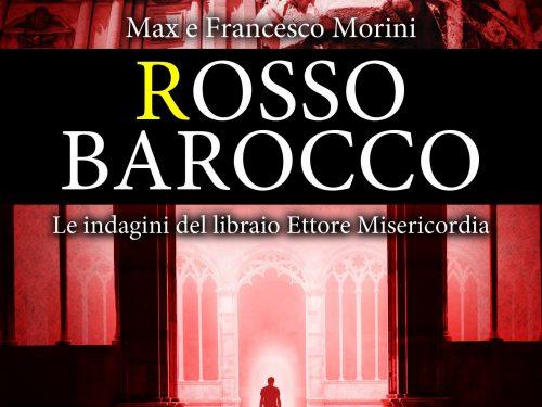 """Recensione di """"Rosso Barocco"""" di Francesco e Max Morini"""