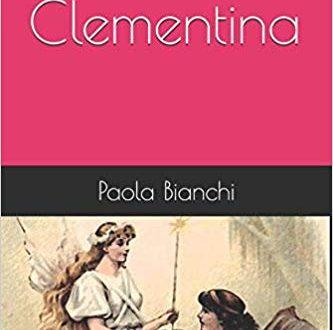 """Segnalazione de """"Piccarda e Clementina"""" di Paola Bianchi"""