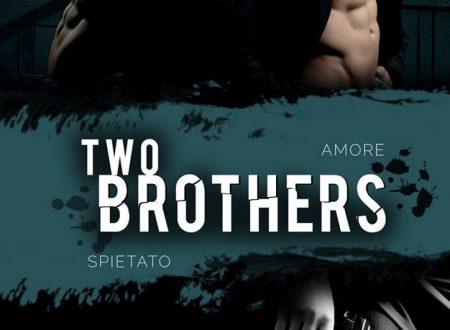 """Segnalazione di """"Two brothers – Amore spietato"""" di Ilas"""