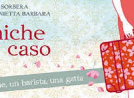 """Audio recensione de """"Amiche per caso"""" di Silvestra Sorbera e Maria Antonietta Barbara"""