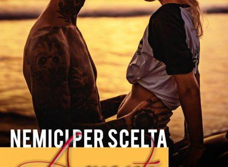 """Segnalazione di """"Nemici per scelta, amanti per caso"""" di Asia Rebecca Casalboni"""