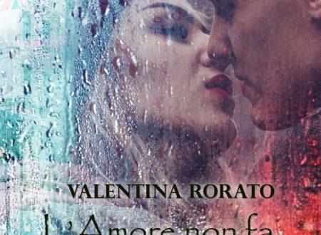 """Segnalazione de """"L'amore non fa paura"""" di Valentina Rorato"""