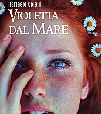 """Segnalazione de """"Violetta Dal Mare"""" di Raffaele Colelli"""