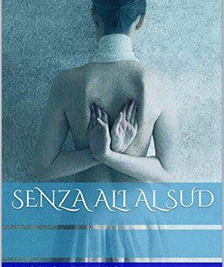 """Recensione de """"Senza ali al sud"""" di Angelo Azzurro"""