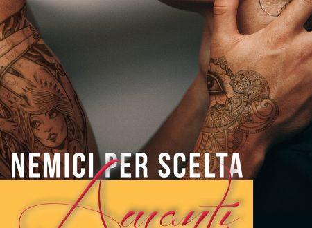 """SEGNALAZIONE DE """"NEMICI PER SCELTA AMANTI PER CASO 2"""" di Asia Rebecca Casalboni"""