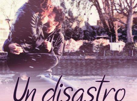 """Segnalazione de """"Un disastro per amore"""" di Liz Mac Tea"""