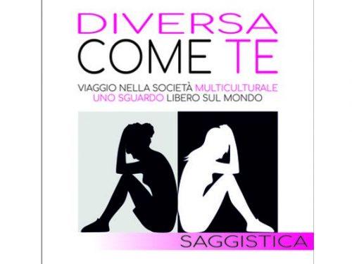 """Segnalazione de """"Diversa come te"""" di Monica Buffagni"""